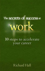 The Secrets of Success at Work